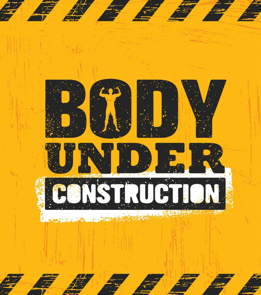 Body Under Construction. Workout and Fitness Gym Design Element Concept. Sport Creative Custom Vector Sign